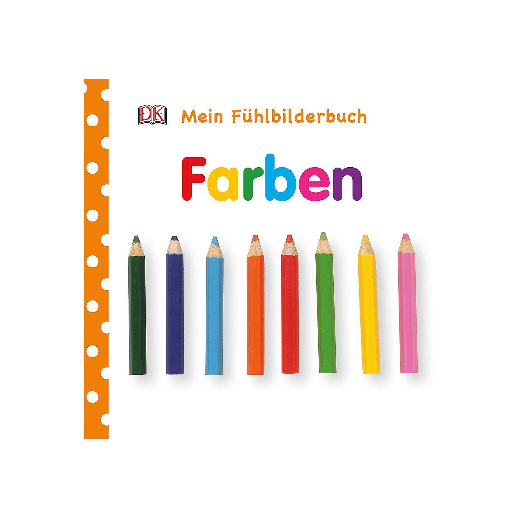 Dorling Kindersley Verlag Mein Fühlbilderbuch: Farben