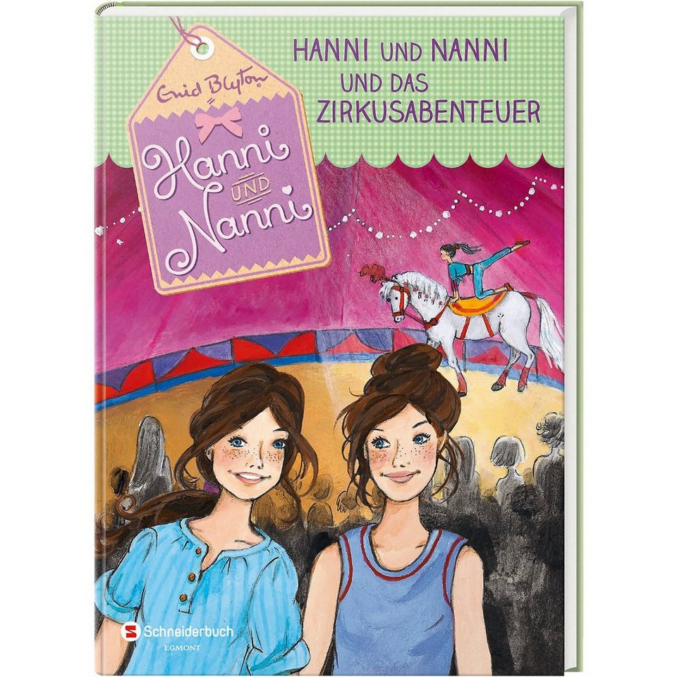 Egmont Hanni und Nanni und das Zirkusabenteuer