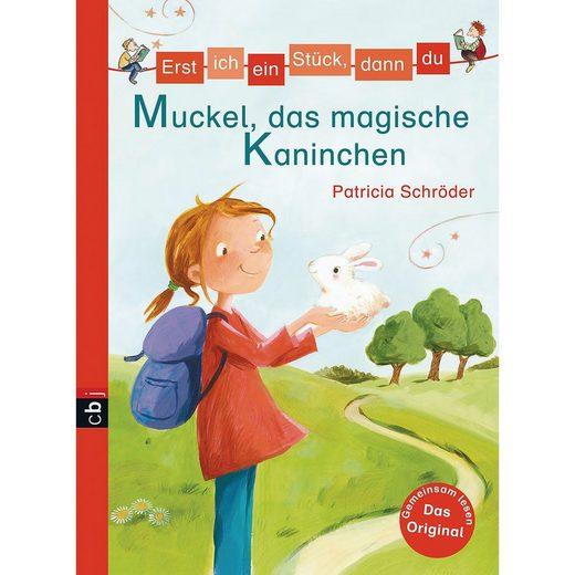 cbj + cbt Verlag Erst ich ein Stück, dann du: Muckel, das magische Kaninchen