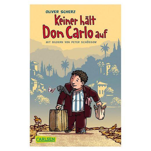 Carlsen Verlag Keiner hält Don Carlo auf