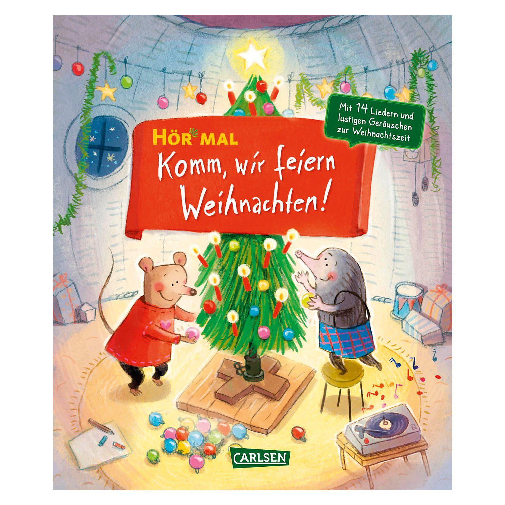 Carlsen Verlag Hör mal: Komm, wir feiern Weihnachten, Soundbuch mit Liedern
