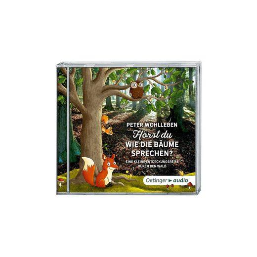Oetinger Hörst du, wie die Bäume sprechen? Eine kleine Entdeckungsrei
