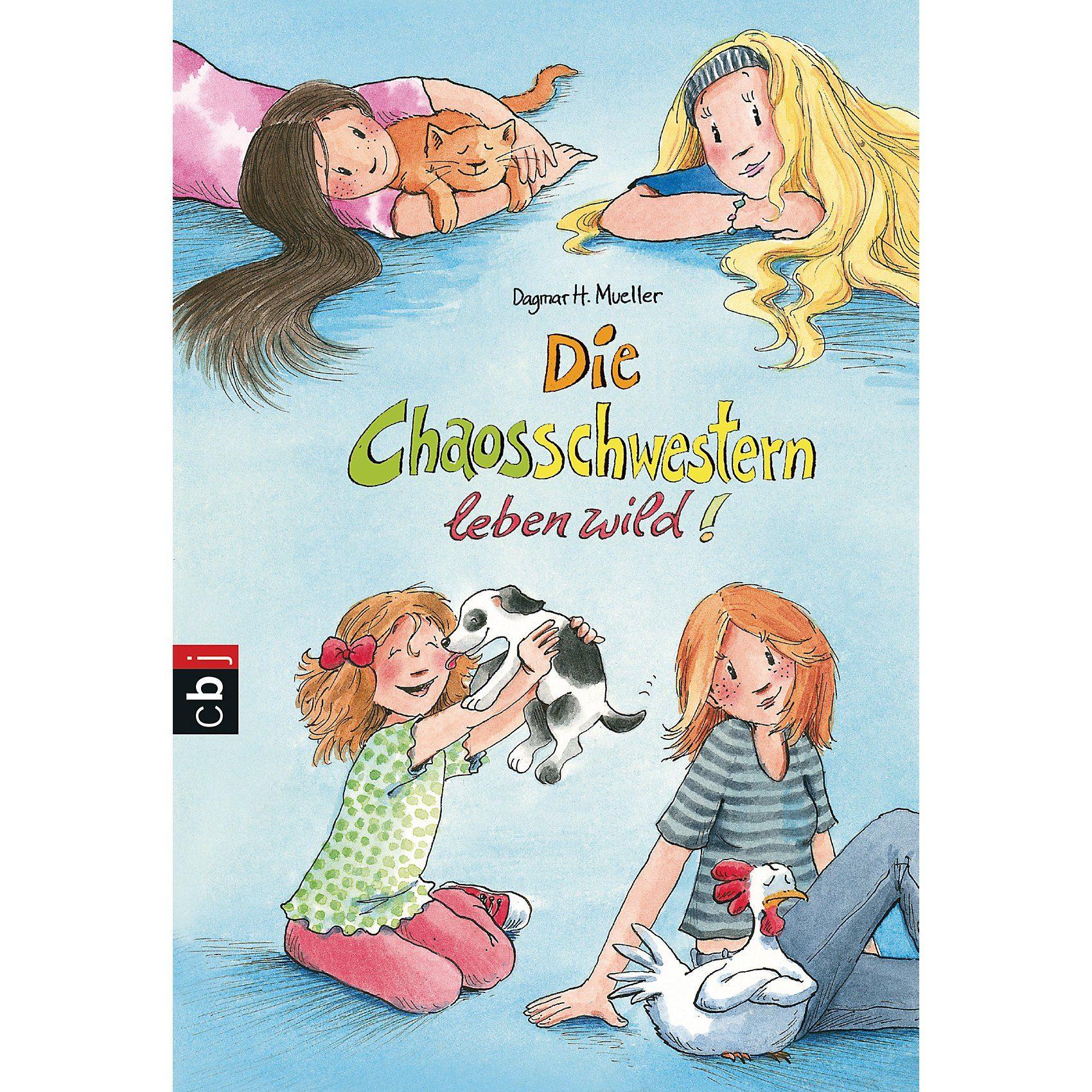 cbj + cbt Verlag Die Chaosschwestern leben wild!, Band 7
