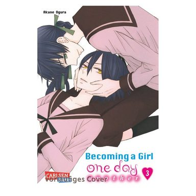 Carlsen Verlag Becoming a Girl One Day - Another, Band 3