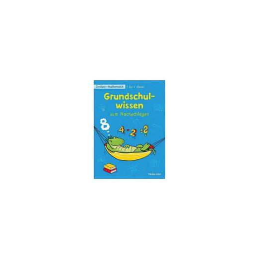 Tessloff Verlag Grundschulwissen zum Nachschlagen: Deutsch + Mathematik 1. b
