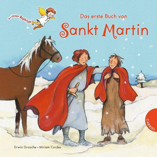 Gabriel Verlag Dein kleiner Begleiter: Das erste Buch von Sankt Martin