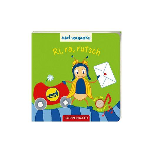 Coppenrath Mini-Karaoke: Ri, ra, rutsch, Soundbuch mit Liedern und Melo