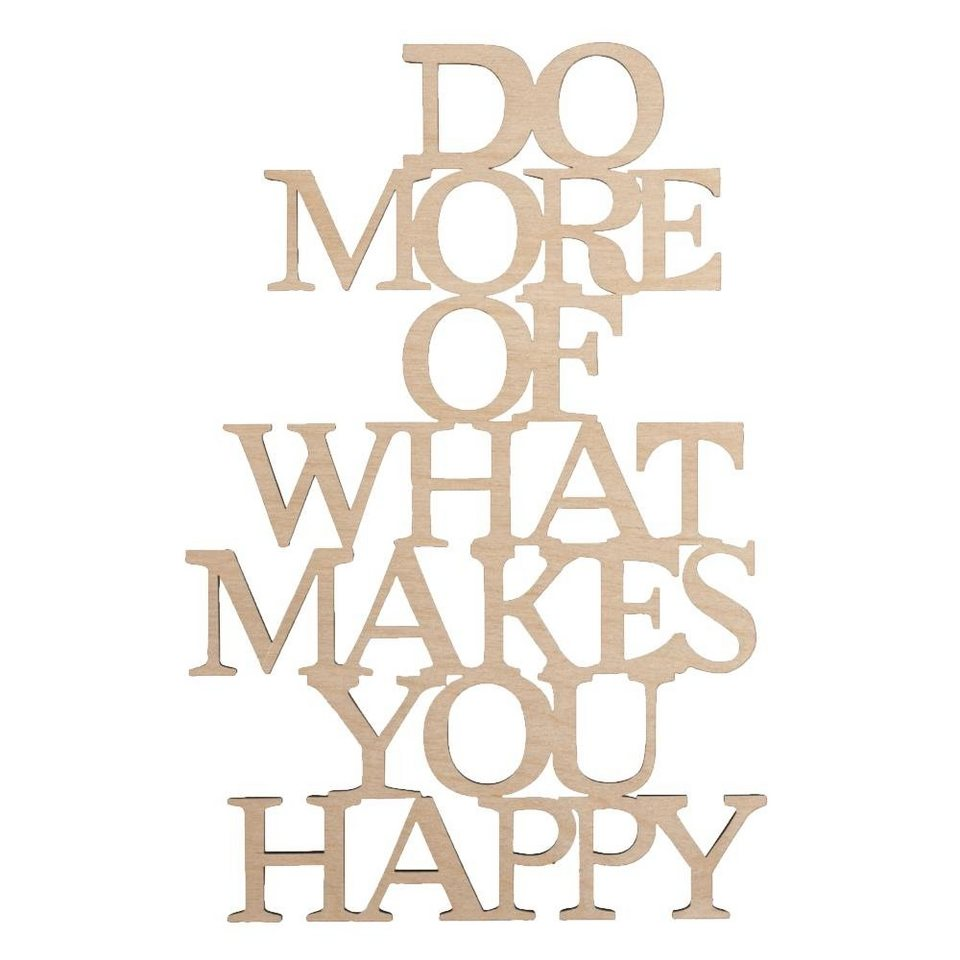 """Holzschrift """"Do more what makes you happy"""" 12,5 cm x 19,5 cm online kaufen"""