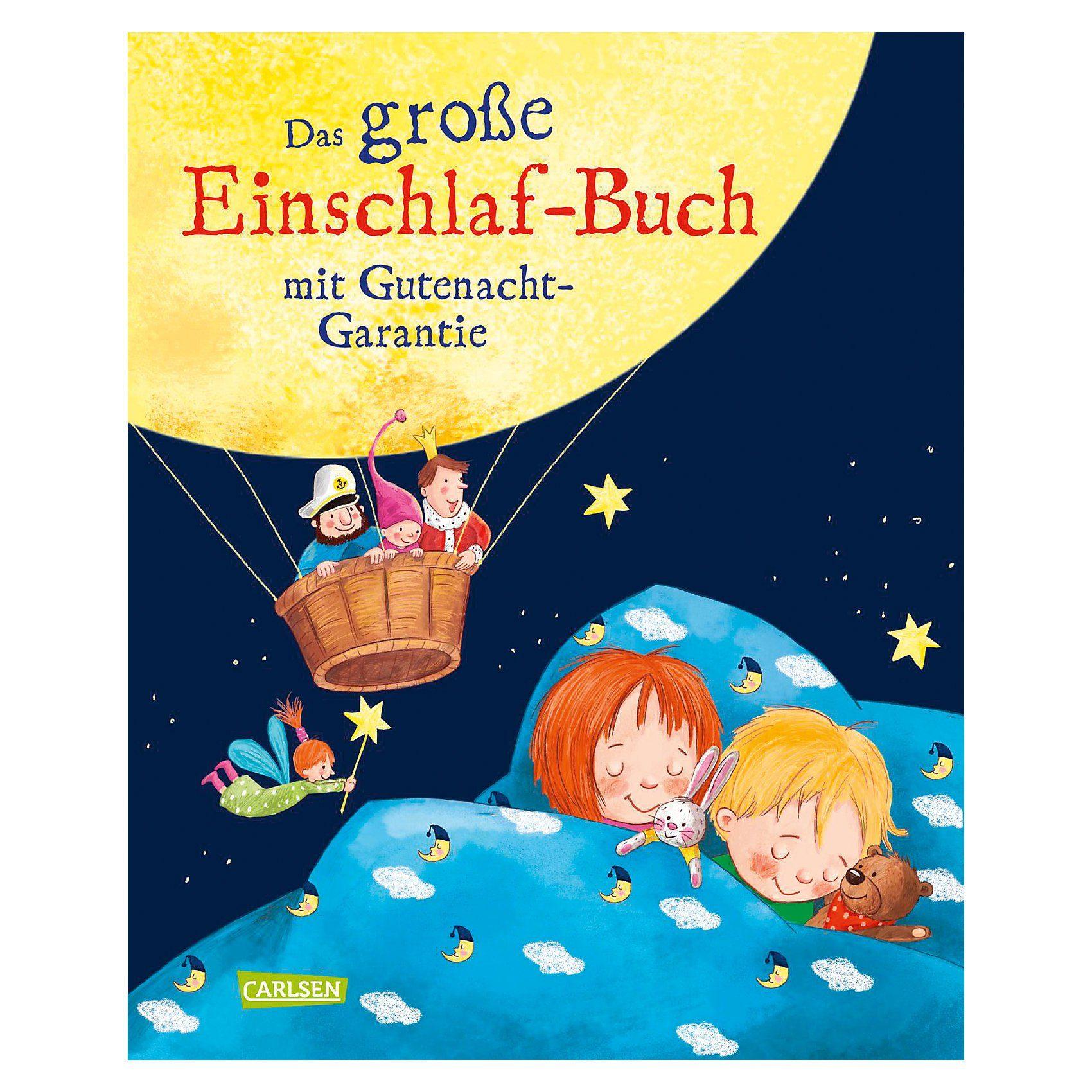 Carlsen Verlag Das große Einschlafbuch mit Gutenacht-Garantie