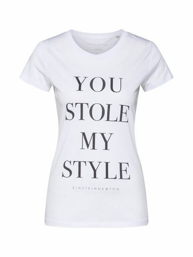 EINSTEIN & NEWTON Rundhalsshirt »You Stole my Style«