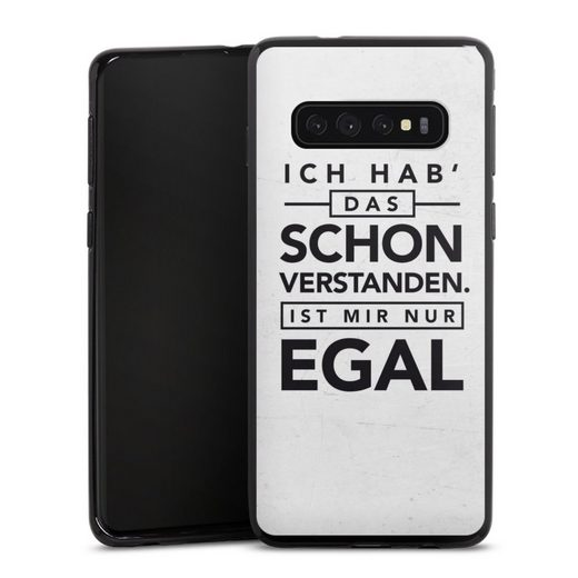 DeinDesign Handyhülle »Schon verstanden« Samsung Galaxy S10 Plus, Hülle Sprüche Statement Antivalentinstag