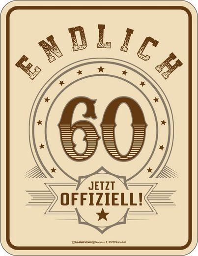 Rahmenlos Blechschild mit Druck zum 60. Geburtstag