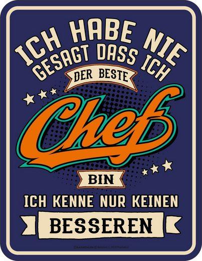 Rahmenlos Blechschild mit lustigem Chef-Print