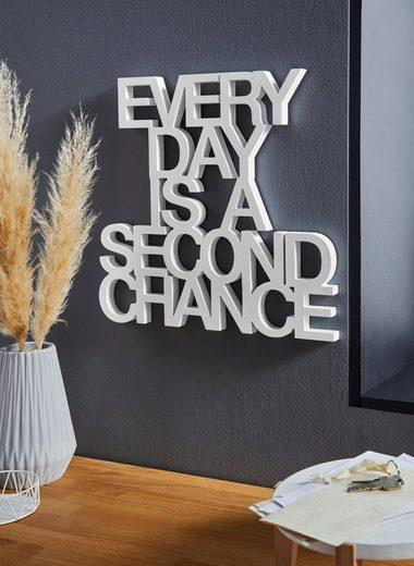 andas Wanddekoobjekt »Schriftzug EVERY DAY IS A SECOND CHANCE«, Wanddeko