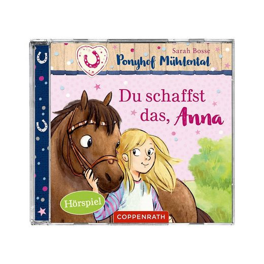 Coppenrath CD Ponyhof Mühlental 1 - Du schaffst das, Anna