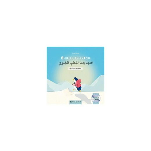 Hueber Verlag Neulich am Südpol, Deutsch-Arabisch, mit Audio-CD