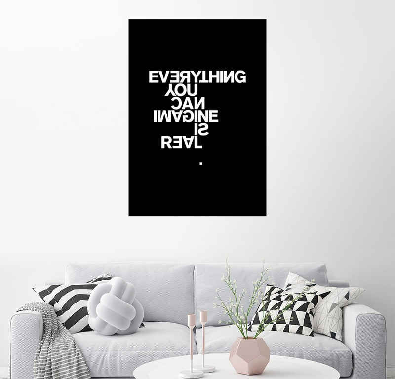 Posterlounge Wandbild, Everything you can imagine is real (Pablo Picasso)