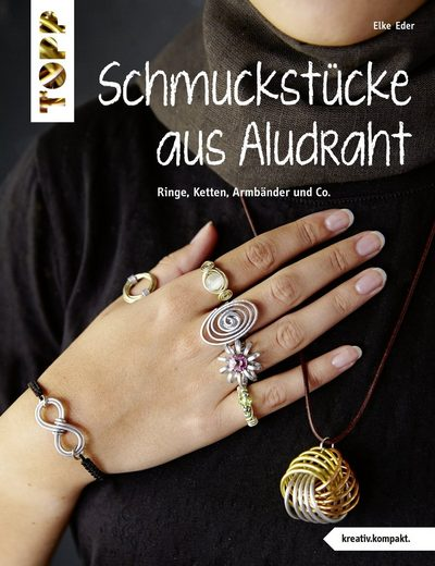 "TOPP Kreativ Buch ""Schmuckstücke aus Aludraht"" 32 Seiten"