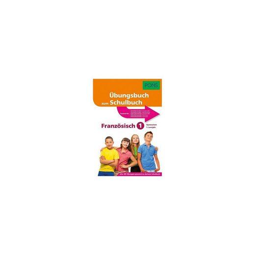 Klett Verlag PONS Übungsbuch zum Schulbuch Französisch 1. Lernjahr Gymnas