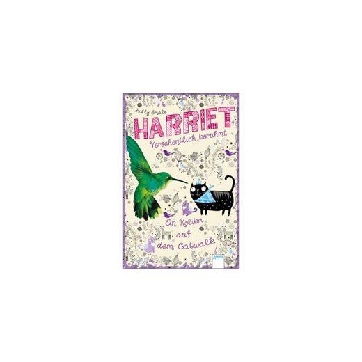 Arena Verlag Harriet - versehentlich berühmt - Ein Kolibri auf dem Catwal