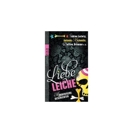 Rowohlt Verlag Liebe Leiche ...