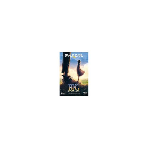 Rowohlt Verlag BFG. Das Buch zum Film / Sophiechen und der Riese