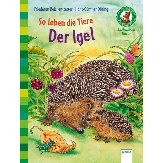 Arena Verlag Der Bücherbär - Sachwissen Natur: So leben die Tiere - Der I