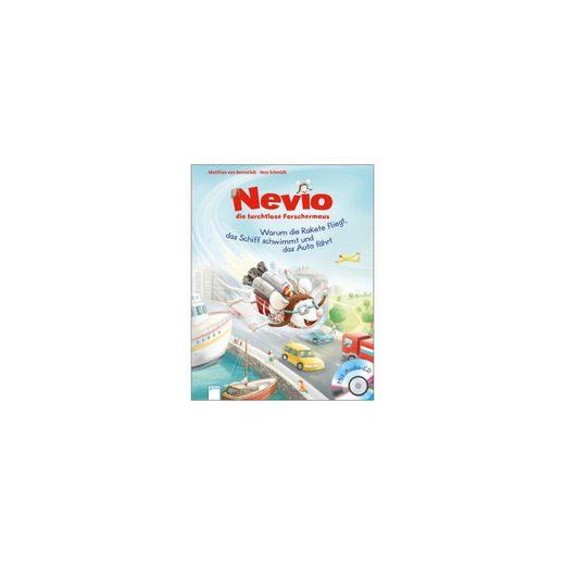 Arena Verlag Nevio, die furchtlose Forschermaus, mit Audio-CD