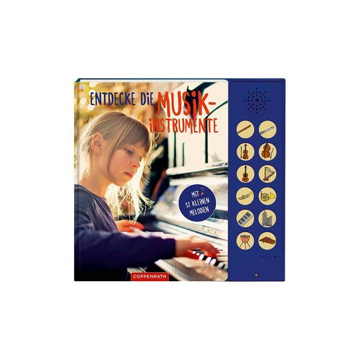 Coppenrath Entdecke die Musikinstrumente, Soundbuch mit 12 Melodien
