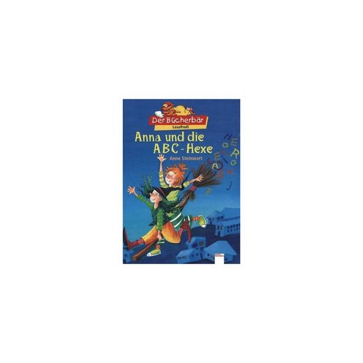 Arena Verlag Der Bücherbär: Anna und die Buchstabenhexe