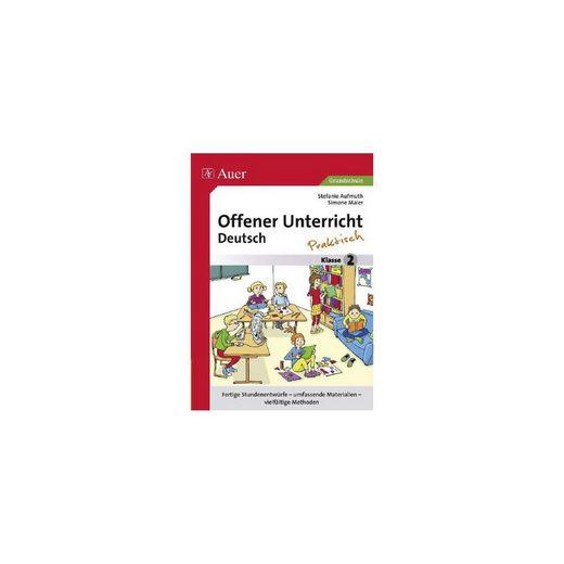 Auer Verlag Offener Unterricht Deutsch - praktisch Klasse 2
