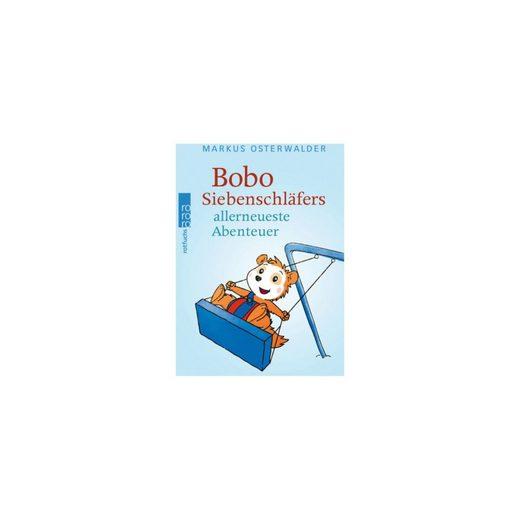Rowohlt Verlag Bobo Siebenschläfers allerneueste Abenteuer