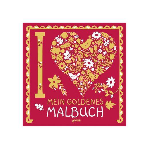 Arena Verlag Zeit zum Entspannen: Mein goldenes Malbuch