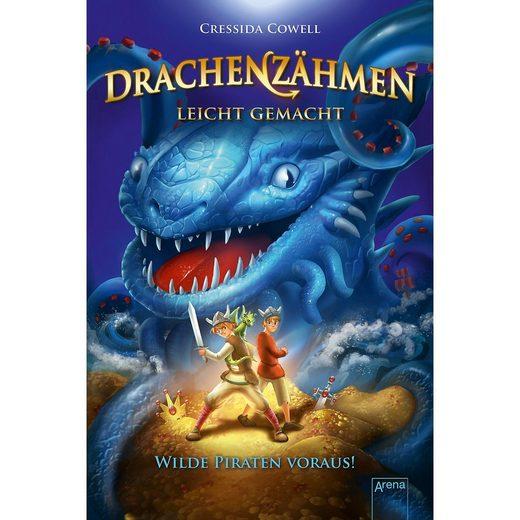 Arena Verlag Drachenzähmen leicht gemacht: Wilde Piraten voraus!, Band 2