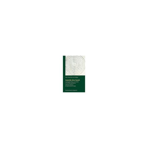 Vandenhoeck & Ruprecht Verlag Autorität ohne Gewalt
