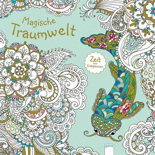 Arena Verlag Zeit zum Entspannen: Magische Traumwelt