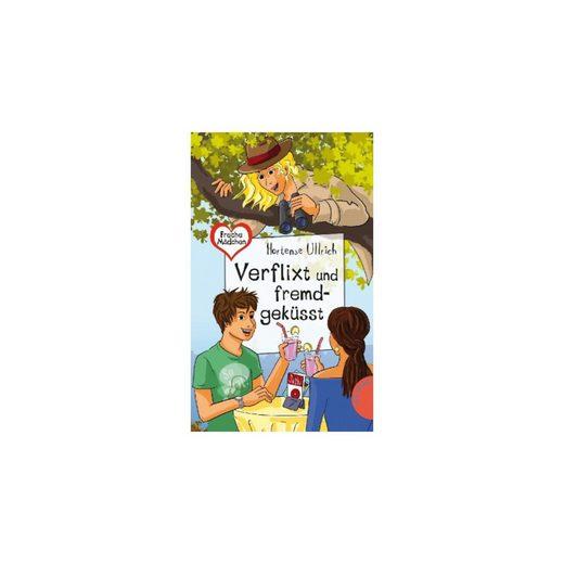 Planet Girl Verlag Freche Mädchen, freche Bücher: Verflixt und fremdgeküsst