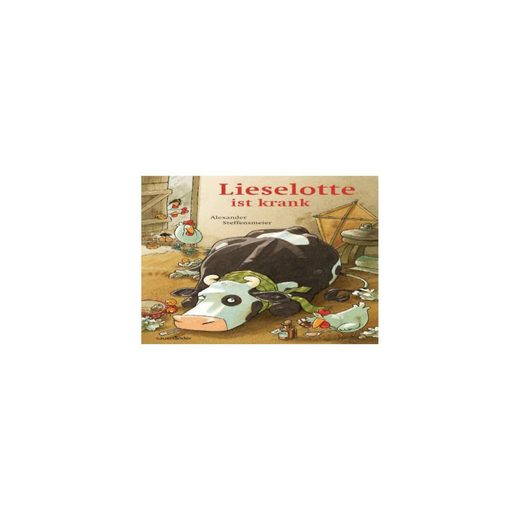 Sauerländer Verlag Lieselotte ist krank