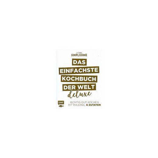 EMF Edition Michael Fischer Simplissime: Das einfachste Kochbuch der Welt - Deluxe