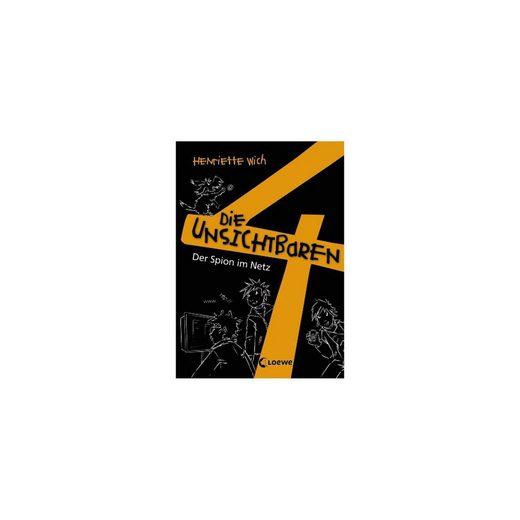 Loewe Verlag Die unsichtbaren 4: Der Spion im Netz