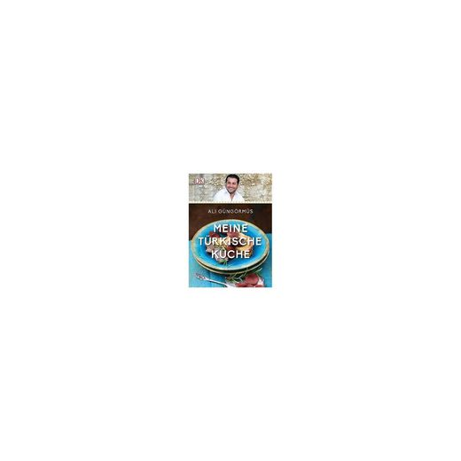 Dorling Kindersley Verlag Meine türkische Küche