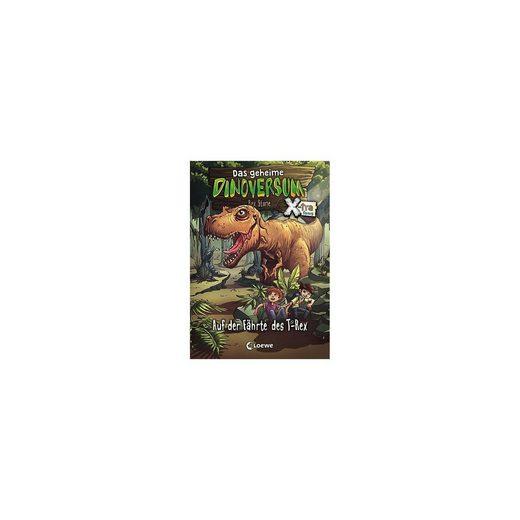 Loewe Verlag Das geheime Dinoversum Xtra: Auf der Fährte des T-Rex, Band