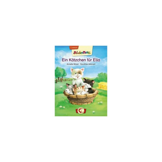 Loewe Verlag Bildermaus: Ein Kätzchen für Ella, 1. Lesestufe