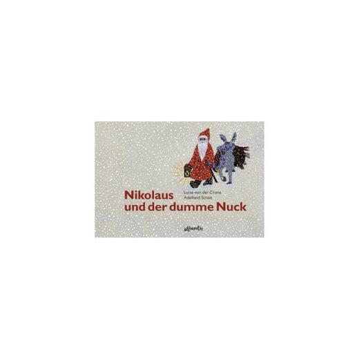 Atlantis Verlag Nikolaus und der dumme Nuck