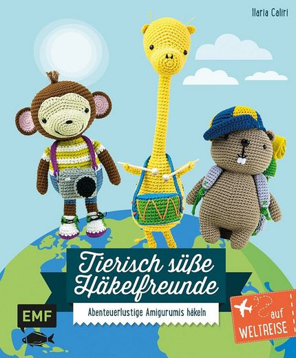 """EMF Buch """"Tierisch süße Häkelfreunde auf Weltreise"""" 112 Seiten"""