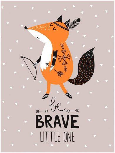 Lüttenhütt Leinwandbild »Be Brave«