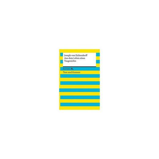 Reclam Verlag Aus dem Leben eines Taugenichts