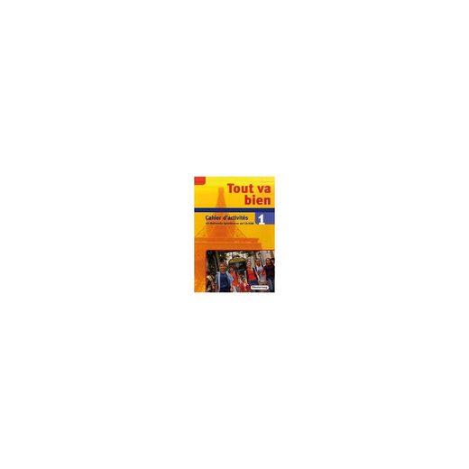 Diesterweg Verlag Tout va bien: 7. Schuljahr, Cahier d'activites, m. CD-ROM Bd
