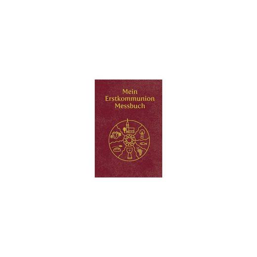 Tyrolia Verlag Mein Erstkommunion-Messbuch - Kunstleder