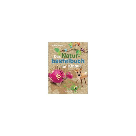 Bassermann Verlag Das Naturbastelbuch für Kinder